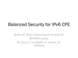 Balanced Security for IPv6 CPE