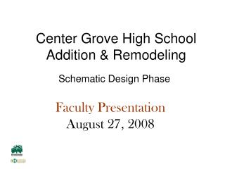 Center Grove High School Addition & Remodeling