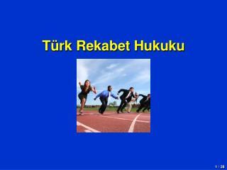 Türk Rekabet Hukuku