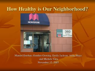 How Healthy is Our Neighborhood?