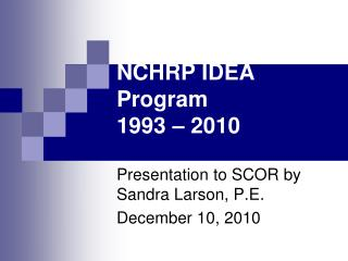 NCHRP IDEA Program 1993   2010