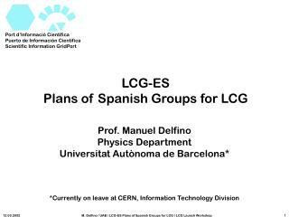 LCG-ES Plans of Spanish Groups for LCG