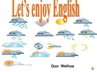 Let's enjoy English