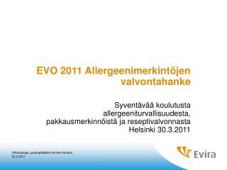EVO 2011 Allergeenimerkintöjen valvontahanke