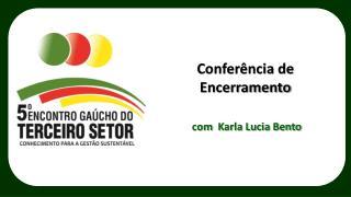 com   Karla Lucia Bento