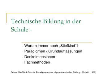 Technische Bildung in der Schule -
