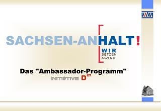 "Das ""Ambassador-Programm"""