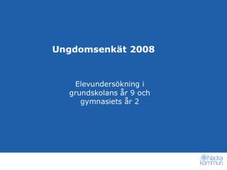 Ungdomsenkät 2008
