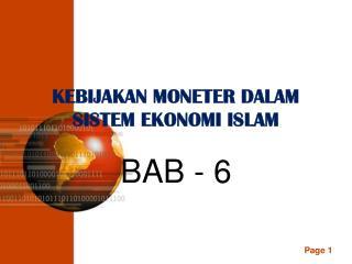 KEBIJAKAN MONETER DALAM SISTEM EKONOMI ISLAM
