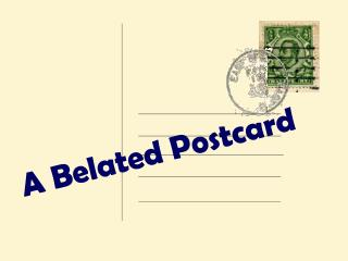 A Belated Postcard