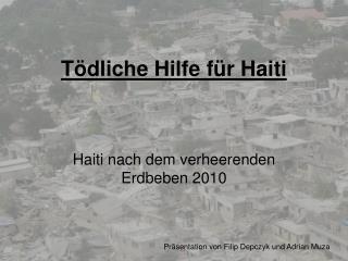 Tödliche Hilfe für Haiti
