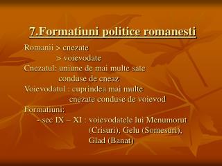 7.Formatiuni politice romanesti