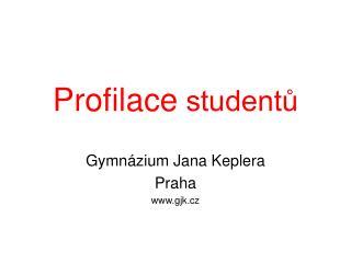 Profilace  studentů