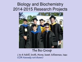 Biology and Biochemistry 2014-2015 Research Projects