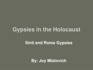 Gypsies in the Holocaust