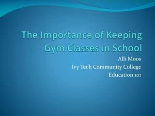 The Importance of Keeping Gym Classes in School