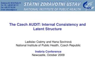 The Czech AUDIT: Internal Consistency and Latent Structure