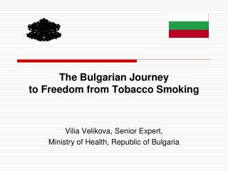 The Bulgarian Journey to Freedom from Tobacco Smoking
