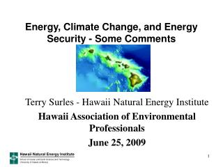 Energy, Climate Change, and Energy Security - Some Comments