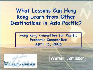 Selected  Challenges Facing Travel and Tourism  Walter Jamieson