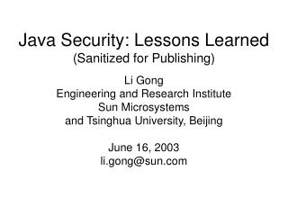 Java Security: Lessons Learned Sanitized for Publishing