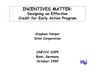 INCENTIVES MATTER: Designing an Effective Credit for Early Action Program