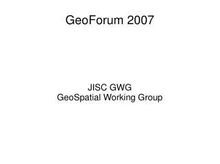 GeoForum 2007