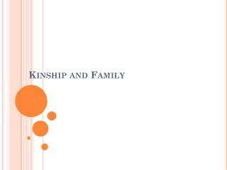 Kinship and Family