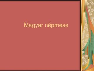 Magyar népmese