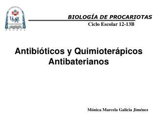 Antibióticos y Quimioterápicos Antibaterianos