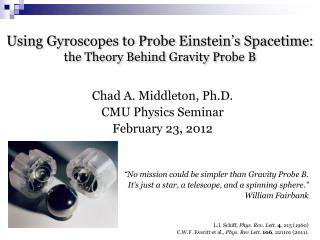 Using Gyroscopes to Probe Einstein's  Spacetime : the Theory Behind Gravity Probe B