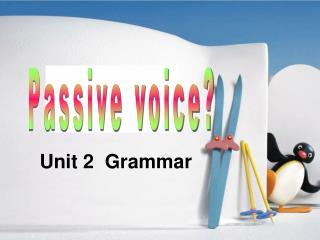 Passive voice?