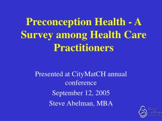 Preconception Health - A Survey among Health Care Practitioners