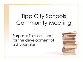 Tipp City Schools Community Meeting