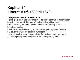 Kapittel 14 Litteratur frå 1800 til 1870