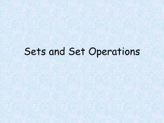 Sets and Set Operations