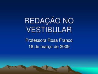 REDA  O NO VESTIBULAR