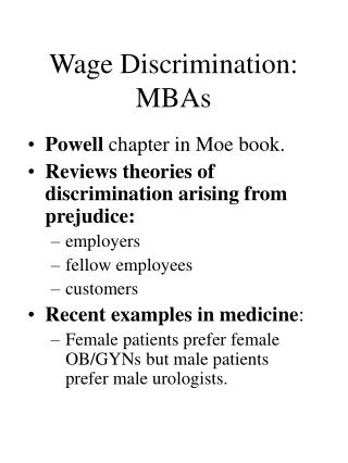 Wage Discrimination:  MBAs