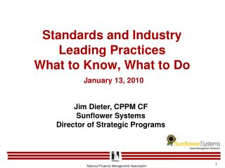 Standards and Industry Leading Practices What to Know, What to Do  January 13, 2010