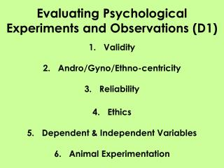 Evaluating Psychological Experiments and Observations (D1)