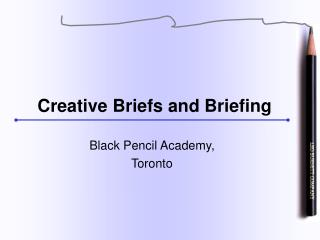 Creative Briefs and Briefing