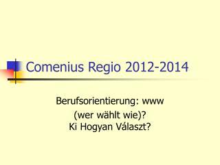 Comenius Regio 2012-2014