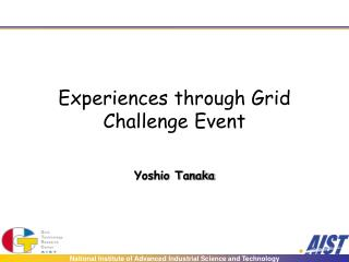 Experiences through Grid Challenge Event