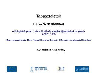 Tapasztalatok LHH �s GYEP PROGRAM