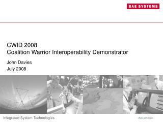 CWID 2008 Coalition Warrior Interoperability Demonstrator