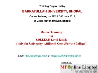 Online Training  for  COLLEGE Level Kiosk (only for University Affiliated Govt./Private College)