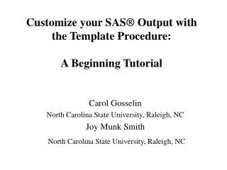Customize your SAS  Output with the Template Procedure:   A Beginning Tutorial