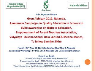 Join, Enjoy and Learn  Gyan Abhiyan 2012, Nalanda,