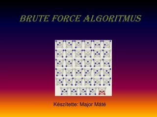 Brute Force  algoritmus