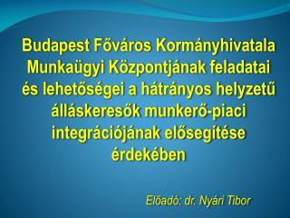 Előadó: dr. Nyári Tibor